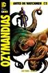 Antes de Watchmen: Ozymandias núm. 06 (de 6)