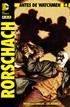 Antes de Watchmen: Rorschach núm. 04 (de 4)