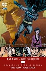 Grandes autores de Batman: Greg Rucka - La muerte y las doncellas