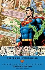 Grandes autores de Superman: Dennis O'Neil y Curt Swan - Kryptonita nunca más
