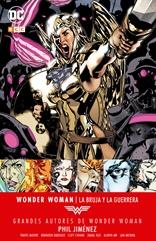 Grandes autores de Wonder Woman: Phil Jiménez - La bruja y la guerrera