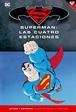 Batman y Superman - Colección Novelas Gráficas núm. 17: Superman: Las cuatro estaciones