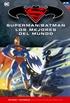 Batman y Superman - Colección Novelas Gráficas núm. 16: Superman/Batman: Los mejores del mundo
