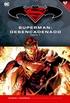 Batman y Superman - Colección Novelas Gráficas núm. 15: Superman: Desencadenado (Parte 2)