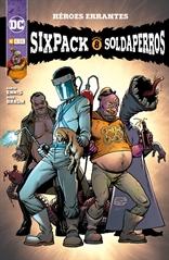 Sixpack y Soldaperros: Héroes errantes