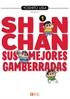 Shin Chan: Sus mejores gamberradas núm. 01 (de 6)