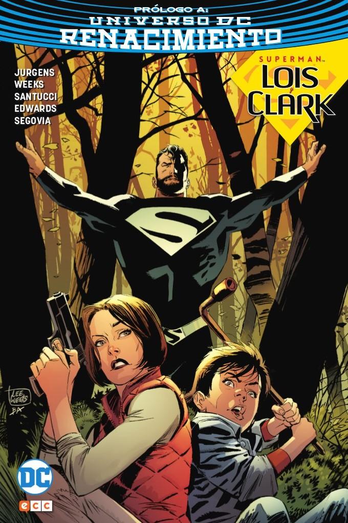 Superman: Lois y Clark - La llegada (Edición cartoné) - ECC Cómics
