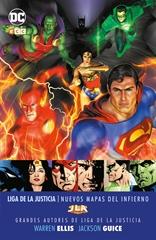 Grandes autores de la Liga de la Justicia: Warren Ellis y Jackson Guice - Nuevos mapas  del infierno