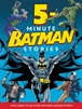 Batman: Más historias de cinco minutos