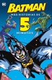 Batman: Más historias de cinco minutos