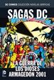 Colección Novelas Gráficas - Especial Sagas DC: La guerra de los dioses/Armagedón 2001