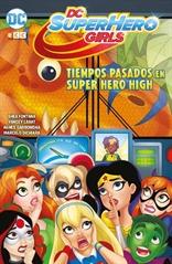 DC Super Hero Girls: Tiempos pasados en Super Hero High