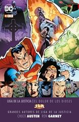 Grandes autores de la Liga de la Justicia: Chuck Austen y Ron Garney – El dolor de los dioses