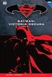 Batman y Superman - Colección Novelas Gráficas núm. 32: Batman: Victoria oscura Parte 1