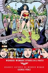 Grandes autores de Wonder Woman: George Pérez – Extraños en el paraíso
