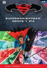 Batman y Superman - Colección Novelas Gráficas núm. 35: Superman/Batman: Noche y día