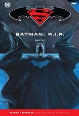 Batman y Superman - Colección Novelas Gráficas núm. 36: Batman R.I.P. (Parte 1)