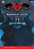 Batman y Superman - Colección Novelas Gráficas núm. 36: Batman R.I.P. Parte 1