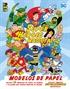 Superhéroes y mascotas: Modelos de papel