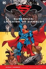 Batman y Superman - Colección Novelas Gráficas núm. 39: Superman: La caída de Camelot (Parte 1)