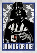 Displate - STAR WARS / Galactic Propaganda 07 - Join Us Or Die