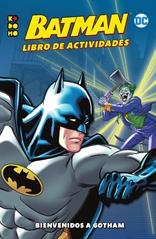 Batman: Libro de actividades - Bienvenidos a Gotham