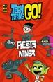 Teen Titans Go!: Fiesta ninja
