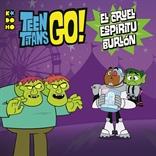 Teen Titans Go!: El cruel espíritu burlón