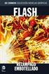 Colección Novelas Gráficas núm. 62: Flash: Relámpago embotellado