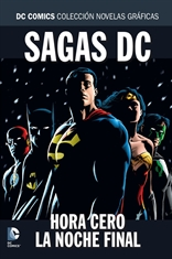 Colección Novelas Gráficas - Especial Sagas DC: Hora cero/La noche final