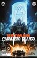 Batman: Caballero Blanco núm. 06 (de 8)