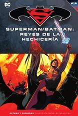 Batman y Superman - Colección Novelas Gráficas núm. 44: Superman/Batman: Reyes de la hechicería