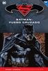 Batman y Superman - Colección Novelas Gráficas núm. 45: Batman: Fuego cruzado