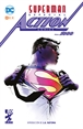 Superman: Especial Action Comics núm. 1.000