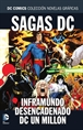 Colección Novelas Gráficas - Especial Sagas DC: Inframundo desencadenado/Un Millón