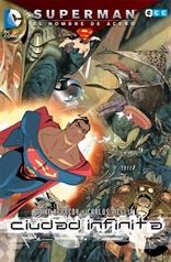Superman, el Hombre de Acero: Ciudad Infinita