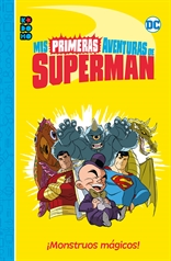 Mis primeras aventuras de Superman: ¡Monstruos mágicos!