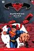 Batman y Superman - Colección Novelas Gráficas núm. 55: Superman: Ruina Parte 2