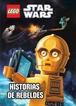 LEGO Star Wars. Historias de rebeldes