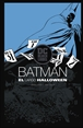 Batman: El largo Halloween (Biblioteca DC Black Label)
