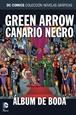 Colección Novelas Gráficas núm. 78: Green Arrow y Canario Negro: Álbum de boda