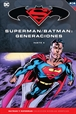 Batman y Superman - Colección Novelas Gráficas núm. 60: Batman/Superman: Generaciones Parte 4