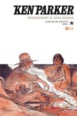 Ken Parker núm. 23: La mujer de Cochito/Adah