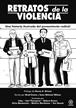 Retratos de la violencia. Una historia ilustrada del pensamiento radical (Akal)