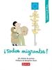 ¡Todos migrantes! 60 viñetas de prensa (Akal)