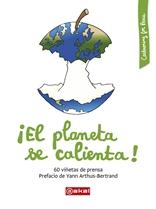 ¡El planeta se calienta! 60 viñetas de prensa (Akal)