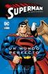 Superman: El nuevo milenio núm. 06 – Un mundo perfecto