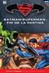 Batman y Superman - Colección Novelas Gráficas núm. 63: Batman/Superman: Fin de la partida