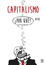 Capitalismo. ¿Por qué? (Akal)