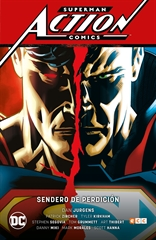 Superman: Action Comics vol. 01: Sendero de perdición (Superman Saga - Renacimiento Parte 1)